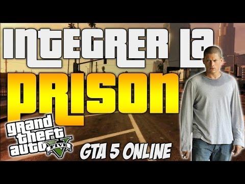 COMMENT INTÉGRER LA PRISON DE GTA 5 ONLINE