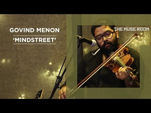 Mindstreet (Motherjane Cover) - Govind Menon - The Muse Room