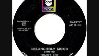 Tommy Roe - Melancholy mood