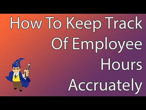 How to Keep Track of Employee Hours