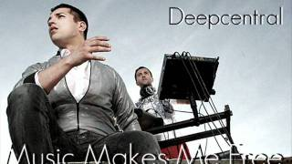Deepcentral - Music Makes Me Free Refrain