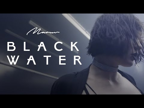 Black Water - Maruv