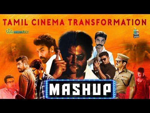 Tamil Cinema Transformation Mashup | Rajni | Kamal | Vijay | Ajith | Vikram thumbnail