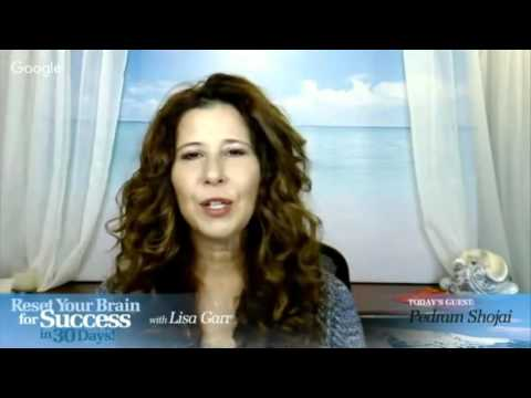 Reset Your Brain for Success in 30 Days with Lisa Garr - Guest Pedram Shojai