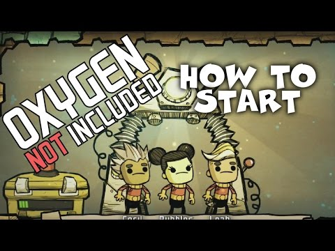 How to Start - Stabilizing Your Colony - Oxygen Not Included Tutorial/Guide