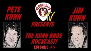 Ep. 3 The Kuhn Brothers: ROCKCAST