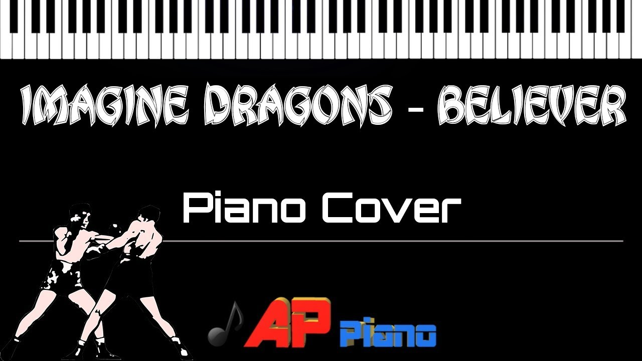 Imagine Dragons - Believer (Piano Cover)