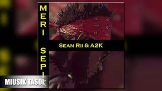 Sean Rii & A2k Meri Sepik