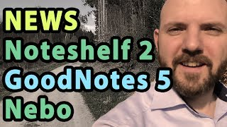 GoodNotes 5 Leaks and Major Updates for Noteshelf 2 + Nebo | VLOG#7