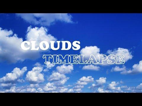 Mini Timelapse #1 - Clouds