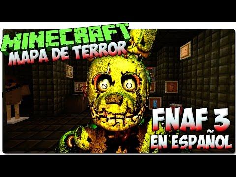 FIVE NIGHTS AT FREDDY'S 3 EN ESPAÑOL SIN MODS   MINECRAFT MAPA DE TERROR 1.8.2