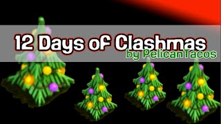 12 Days of Clashmas: Merry Christmas, Clash of Clans! [12 Days of Christmas]
