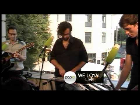 We Loyal - New Gold - Live