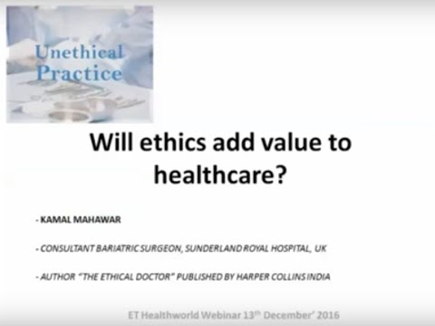 ETHealthworld Webinar : Will Ethics add Value to Healthcare?