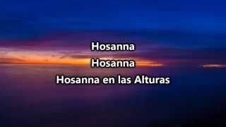 Hillsong - Hosanna (Español) - Pista con letras
