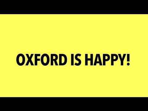 Oxford is Happy!