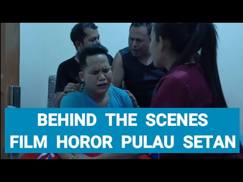 DIBALIK LAYAR FILM HOROR 2019 PULAU SETAN PEKANBARU