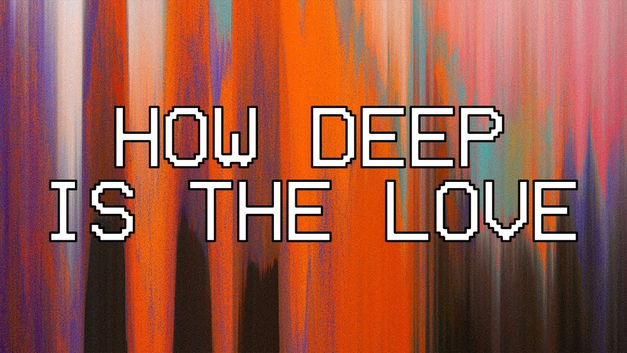 How Deep Is The Love [Audio] - Hillsong Young & Free