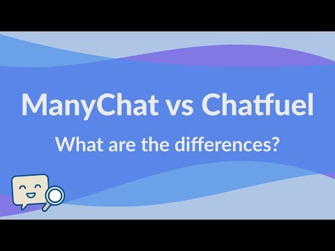 Chatfuel vs ManyChat - What's the difference between these 2 bot building platforms?