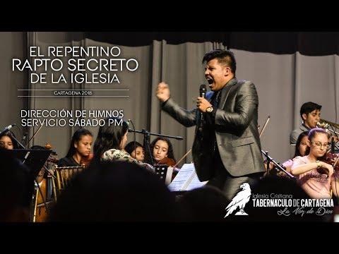 Dirección De Himnos Sábado PM - Hno Melquisedec Orozco - El Repentino Rapto Secreto De La Iglesia