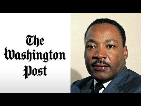 """Liberal"" Washington Post Dishonors MLK's Legacy"