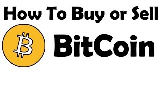 [CA$H OUT] How To Buy Or Sell BitCoins - Video Tutorial
