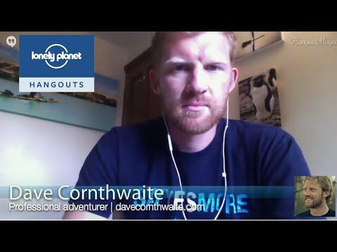 Adventure travel #lphangout w/ Dave Cornthwaite - Lonely Planet travel videos