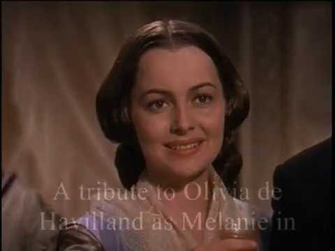 A tribute to Olivia de Havilland as Melanie in Gone With the Wind (1939)