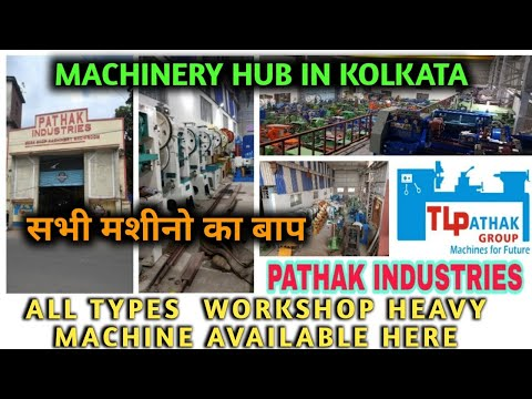 All Types Of Machinery  Available Under One Roof |PATHAK INDUSTRY Wholesaler In Kolkata