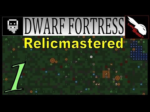 Dwarf Fortress Relicmastered part 1 INTRO [version 44.09 Let's Play]