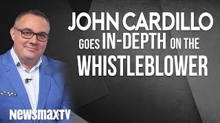 John Cardillo Goes In-Depth On The Whistleblower