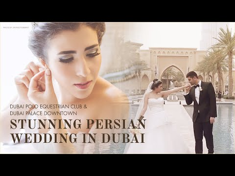 Persian Wedding in Dubai Polo Equestrian Club & Dubai Palace Downtown Wedding – Morning Jacket Films