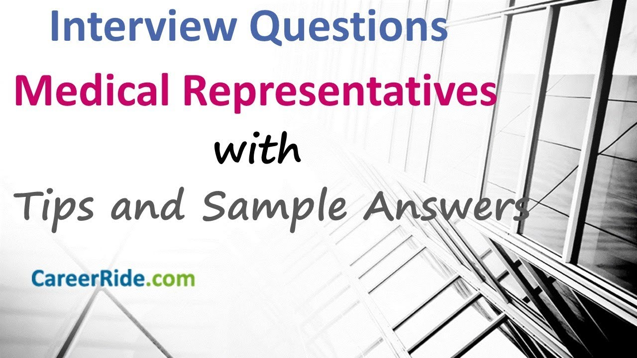 Medical Representative Interview Questions and Answers - Freshers and  Experienced Candidates
