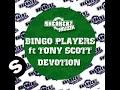 Bingo Players ft Tony Scott - Devotion (Carl Tricks Remix)