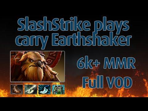 SlashStrike plays farming Earthshaker [Full VOD]