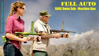 FULL AUTO - RARE Owen Sub Machine Gun |The Gunny (R Lee Ermey) & Kirsten Joy Weiss  - Ep. 3