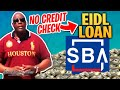 SBA EIDL Loan How To Get 2nd SBA EIDL Business Loan With No Credit Check 2021?