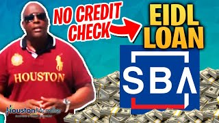 SBA EIDL Loan | How To Get 2nd SBA EIDL Business Loan With No Credit Check 2021?