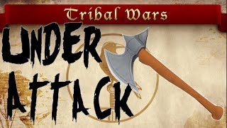 What To Do If Under Attack | Tribal Wars