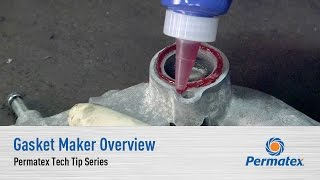 Gasket Maker Overview - Permatex Tech Tip Series