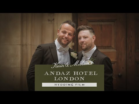 Andaz Hotel | Kevin + Michael's wedding Film  | London Wedding Videographer