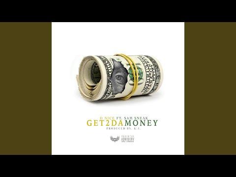 Get 2 Da Money (feat. Sam Sneak)
