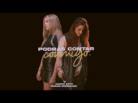 Marta Soto - Podrás contar conmigo feat. Miriam Rodríguez (Videoclip Oficial)