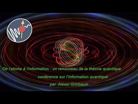 PIF 15 – De l&39;atome à l&39;information : un renouveau de la théorie quantique