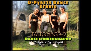 Tattoo ABCD 2 Dance By D-Pyrets girls Squad