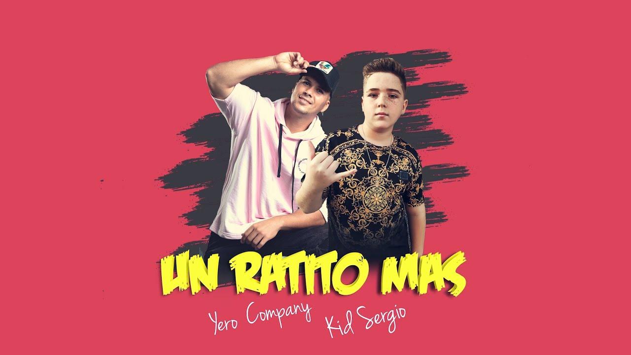 Yero ft Kid Sergio - Un Ratito Mas ( Video Lyric ) VERANO 2020