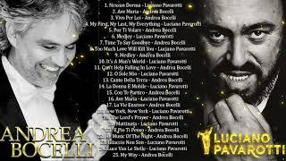 Andrea Bocelli,Luciano Pavarotti Greatest Hits - Andrea Bocelli, Luciano Pavarotti Playlist 2020