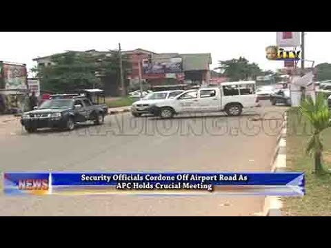 Security officials cordon off Airport Road as APC holds crucial meeting
