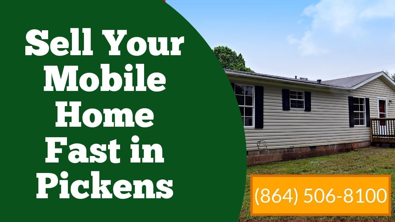 We Buy Mobile Homes in Pickens - CALL 864-506-8100
