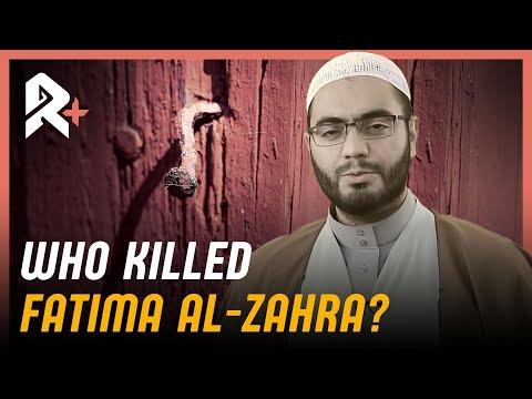 WHO MURDERED FATIMA AL-ZAHRA?